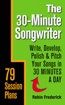 The 30-Minute Songwriter